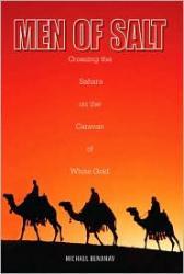 Men of Salt 9781599211640 Michael Benanav Lyons Press   Reisverhalen Noord-Afrika en de Sahel-landen