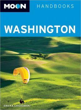Moon Handbook Washington | reisgids 9781612381336  Moon   Reisgidsen Washington, Oregon, Idaho, Wyoming, Montana