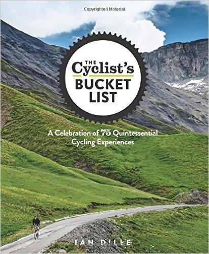 The Cyclist's Bucket List 9781623364465 Ian Dille Rodale Books   Fietsgidsen, Meerdaagse fietsvakanties Wereld als geheel