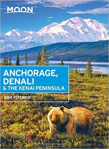 Moon Handbook Achorage, Denali, Kenai Peninsula | reisgids 9781631212765  Moon   Reisgidsen Alaska