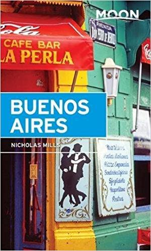 Moon Handbook Buenos Aires | reisgids 9781631212857  Moon   Reisgidsen Argentinië