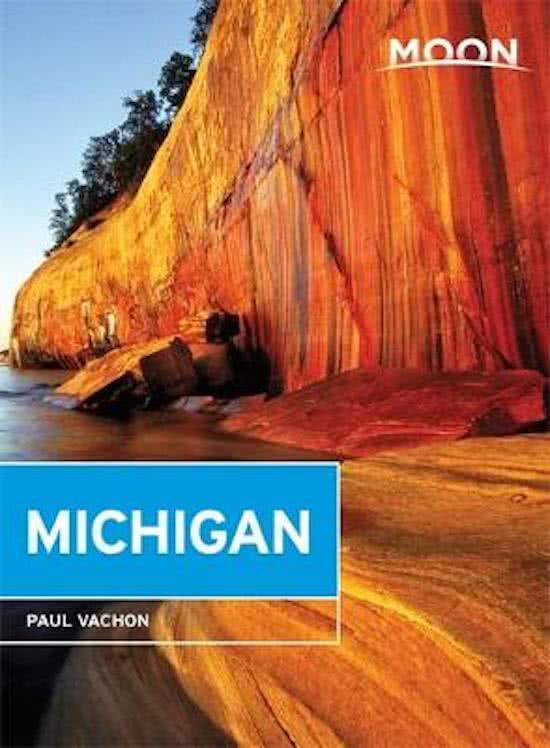 Moon Handbook Michigan | reisgids 9781631214042  Moon   Reisgidsen Grote Meren, Chicago, Centrale VS –Noord
