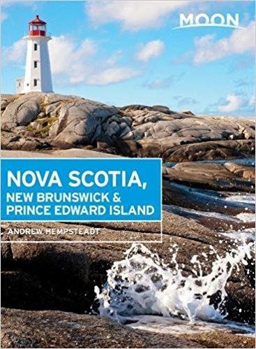 Moon Handbook Nova Scotia, New Brunswick & Prince Edward Island | reisgids 9781631214875  Moon   Reisgidsen Canada ten oosten van de Rockies