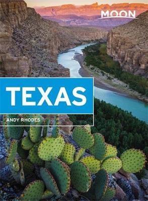 Moon Handbook Texas | reisgids 9781631216473 Andy Rhodes Moon   Reisgidsen Centrale VS – Zuid (Texas)
