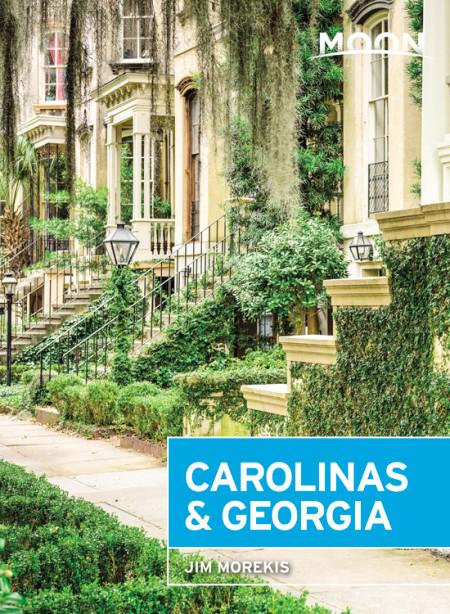 Moon Handbook Carolinas & Georgia | reisgids 9781631216534  Moon   Reisgidsen VS Zuid-Oost, van Virginia t/m Mississippi