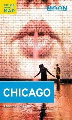 Moon: Chicago 9781631217081  Moon   Reisgidsen Grote Meren, Chicago, Centrale VS –Noord