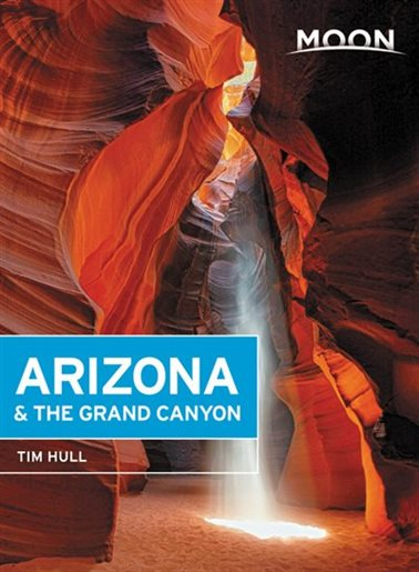 Moon Handbook Arizona and the Grand Canyon | reisgids 9781631218835  Moon   Reisgidsen Colorado, Arizona, Utah, New Mexico