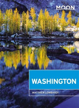 Moon Handbook Washington | reisgids 9781631218910  Moon   Reisgidsen Washington, Oregon, Idaho, Wyoming, Montana