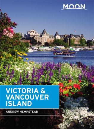 Moon Handbook Victoria and Vancouver Island | reisgids 9781640491670  Moon   Reisgidsen West-Canada, Rockies