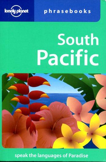 South Pacific Lonely Planet phrasebook 9781741041668  Lonely Planet Phrasebooks  Taalgidsen en Woordenboeken Pacifische Oceaan (Pacific)