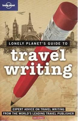 Travel Writing 9781741047011  Lonely Planet   Reisverhalen Reisinformatie algemeen