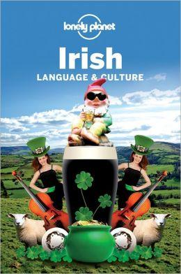 Irish Language + Culture Lonely Planet phrasebook 9781741048155  Lonely Planet Phrasebooks  Taalgidsen en Woordenboeken Ierland