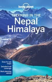 Trekking in the Nepal Himalaya | Lonely Planet 9781741792720     Meerdaagse wandelroutes, Wandelgidsen Nepal