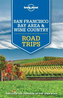 San Francisco Bay Area 9781743607053  Lonely Planet Road Trip  Reisgidsen California, Nevada