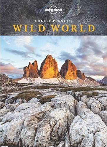 Lonely Planet's Wild World 9781743607480  Lonely Planet   Fotoboeken, Natuurgidsen Wereld als geheel