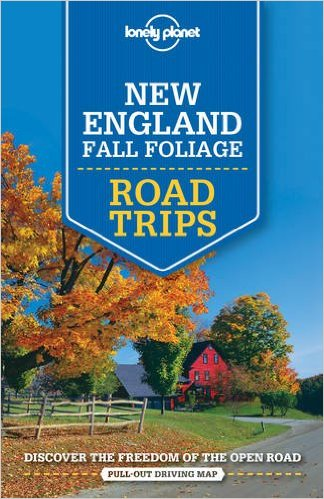 New England Fall Foliage Lonely Planet Road Trips 9781760340483  Lonely Planet Road Trips  Reisgidsen New England