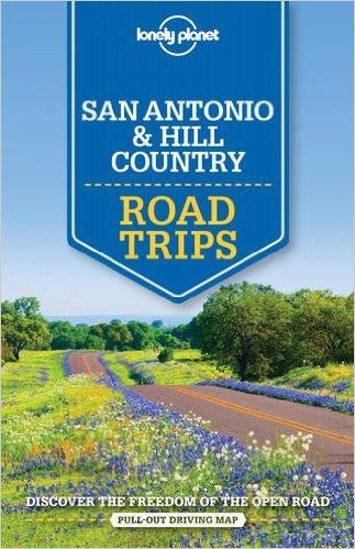 San Antonio, Austin & Texas Backcountry Lonely Planet Road Trips 9781760340490  Lonely Planet Road Trips  Reisgidsen Centrale VS – Zuid (Texas)
