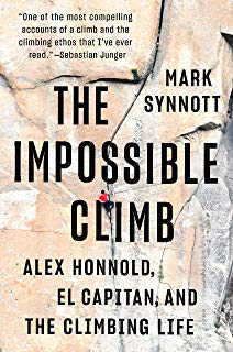 The Impossible Climb : Alex Honnold 9781760632724 Mark Synnott Allen & Unwild   Cadeau-artikelen, Klimmen-bergsport California, Nevada