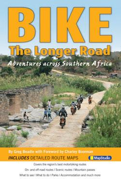 BIKE - The Longer Road 9781770265066  Map Studio   Motorsport, Reisgidsen Zuidelijk-Afrika