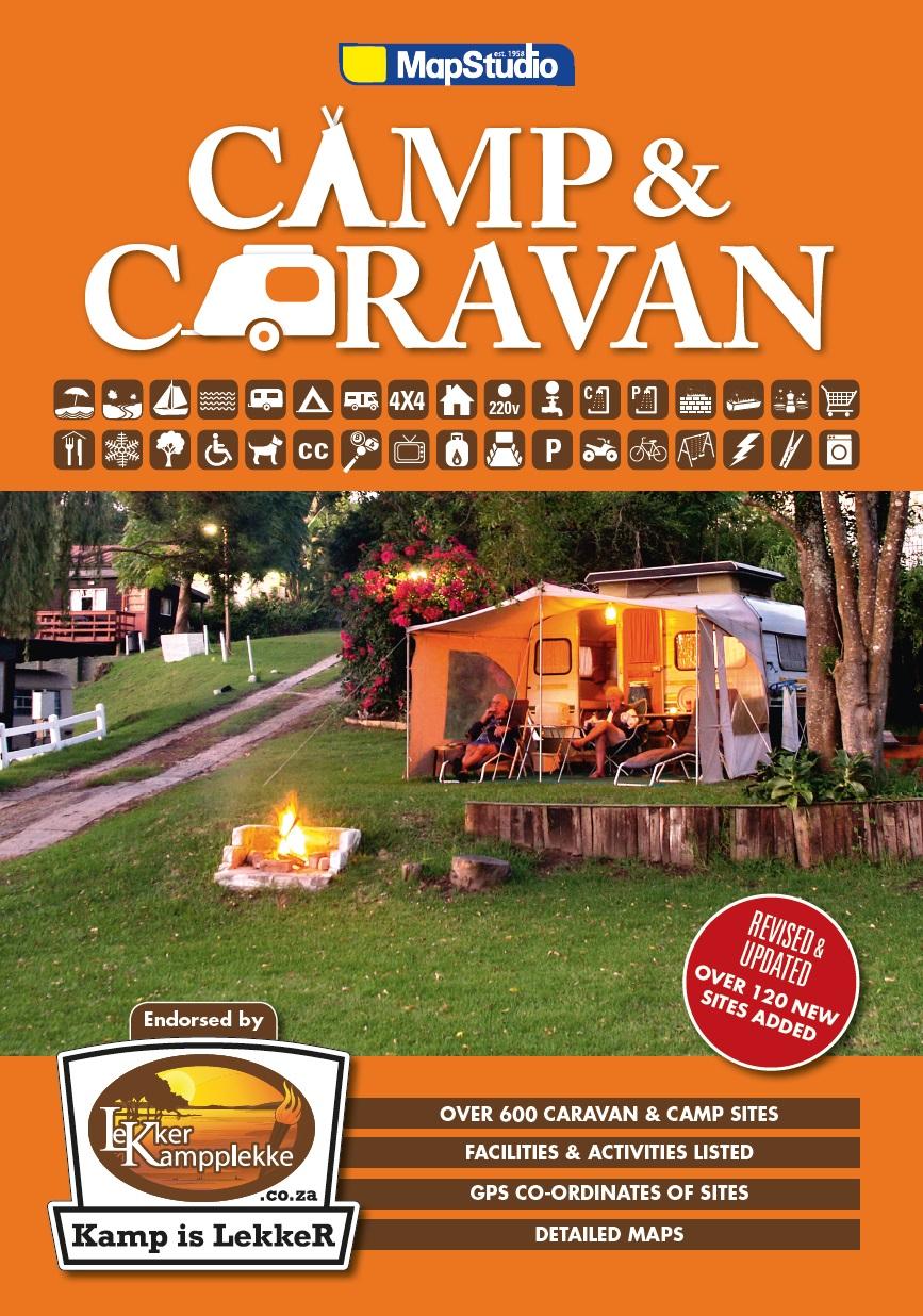 Camp & Caravan South Africa 9781770269811  Map Studio   Reisgidsen Zuid-Afrika