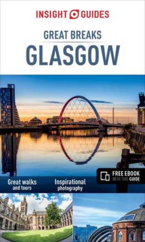 Glasgow 9781780053646  APA Insight Great Breaks  Reisgidsen Glasgow