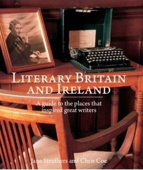 Literary Britain + Ireland 9781780090627 Coe Chris New Holland   Reisgidsen Britse Eilanden