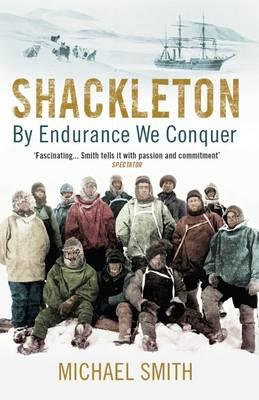 Shackleton 9781780747071 Smith, Michael Oneworld Publications   Reisverhalen Antarctica