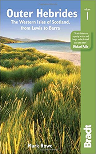 The Bradt Guide to the Outer Hebrides | reisgids 9781784770365  Bradt   Reisgidsen Skye & the Western Isles