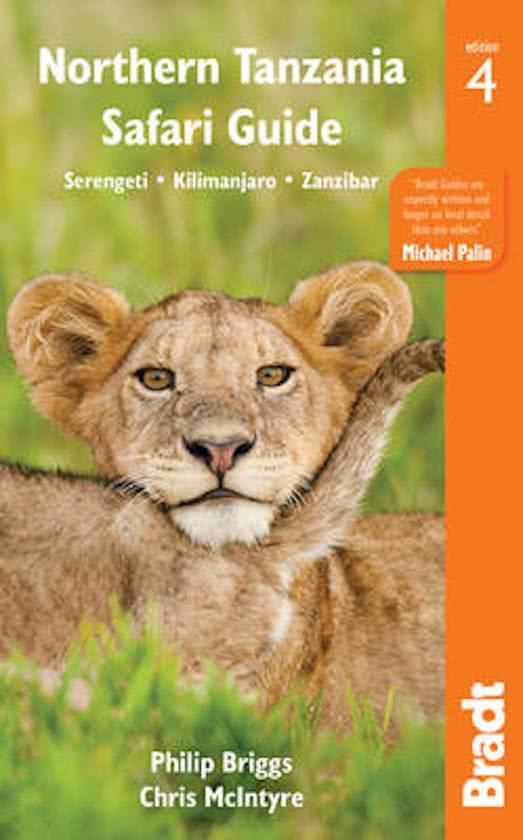 The Bradt Guide to Northern Tanzania | reisgids 9781784770372  Bradt   Reisgidsen Tanzania, Zanzibar