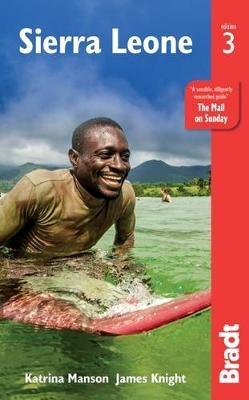 The Bradt Guide to Sierra Leone | reisgids 9781784770631  Bradt   Reisgidsen West-Afrikaanse kustlanden (van Senegal tot en met Nigeria)