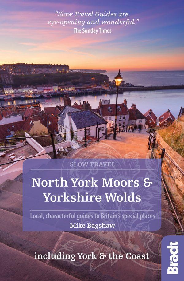 Go Slow: North York Moors & Yorkshire Wolds 9781784770754  Bradt Go Slow  Reisgidsen Northumberland, Yorkshire Dales & Moors, Peak District, Isle of Man