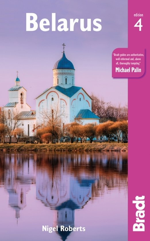 The Bradt Guide (reisgids) to Belarus 9781784776022  Bradt   Reisgidsen Wit-Rusland