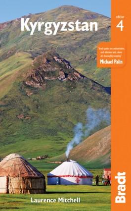 The Bradt Guide to Kyrgyzstan | reisgids 9781784776268  Bradt   Reisgidsen Centraal-Aziatische republieken (Kazachstan, Uzbekistan, Turkmenistan, Kyrgysztan, Tadjikistan)