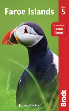 The Bradt Guide to the Faroe Islands | reisgids 9781784776329 James Proctor Bradt   Reisgidsen Faeröer (Foroyar)
