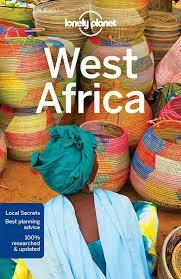Lonely Planet West Africa 9781786570420  Lonely Planet Travel Guides  Reisgidsen West-Afrikaanse kustlanden (van Senegal tot en met Nigeria)
