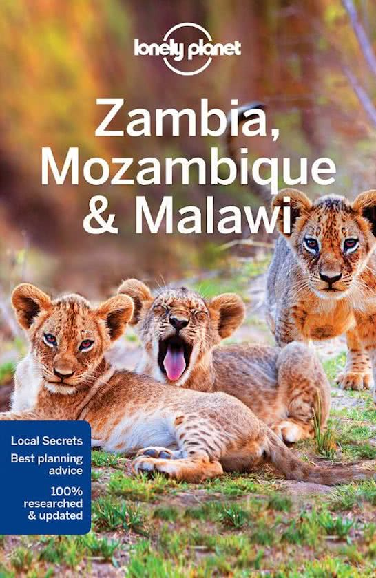 Lonely Planet Zambia, Mozambique and Malawi 9781786570437  Lonely Planet Travel Guides  Reisgidsen Angola, Zimbabwe, Zambia, Mozambique, Malawi