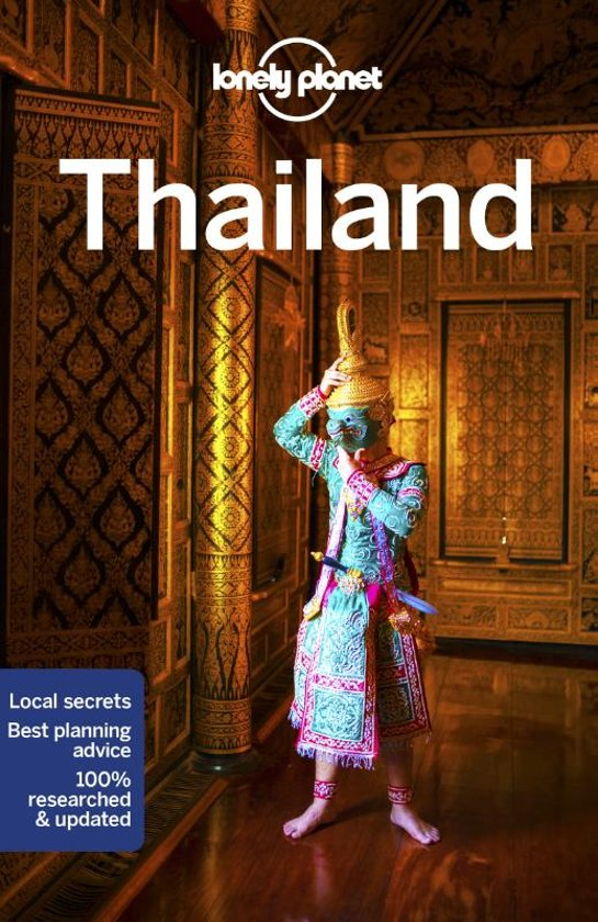 Lonely Planet Thailand 9781786570581  Lonely Planet Travel Guides  Reisgidsen Thailand