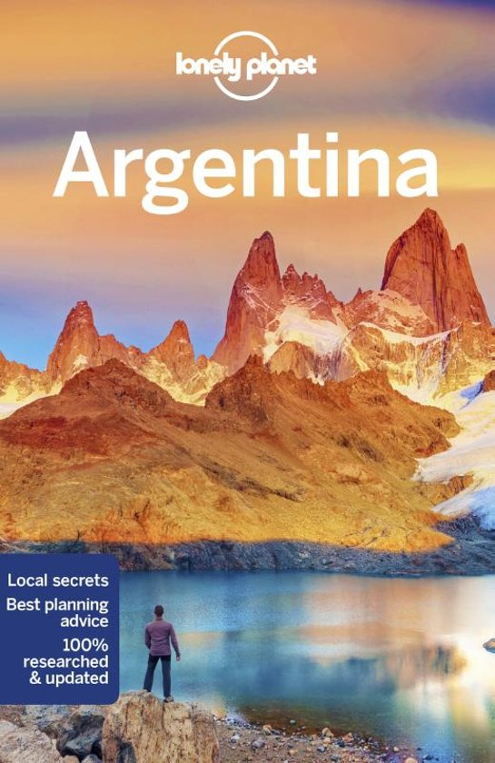 Lonely Planet Argentina 9781786570666  Lonely Planet Travel Guides  Reisgidsen Argentinië