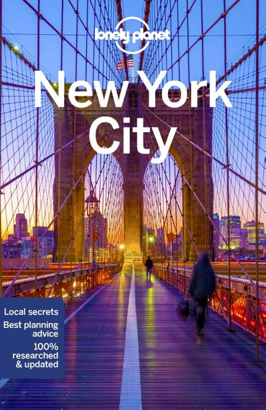 New York City | Lonely Planet City Guide 9781786570673  Lonely Planet Cityguides  Reisgidsen New York, Pennsylvania, Washington DC