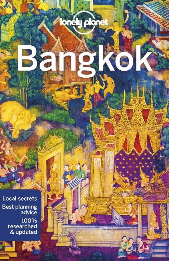 Bangkok | Lonely Planet 9781786570819  Lonely Planet Cityguides  Reisgidsen Thailand