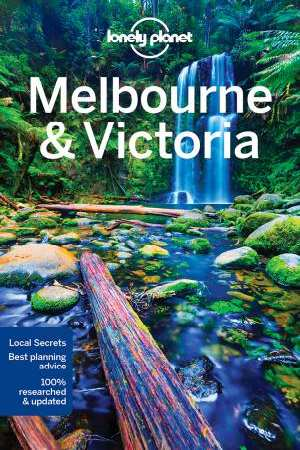 Melbourne and Victoria 9781786571533  Lonely Planet Cityguides  Reisgidsen Australië