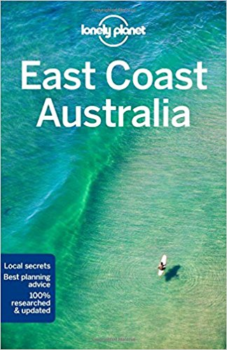 Lonely Planet East Coast Australia 9781786571540  Lonely Planet Travel Guides  Reisgidsen Australië