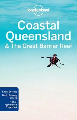 Lonely Planet Queensland & the Great Barrier Reef 9781786571557  Lonely Planet Travel Guides  Reisgidsen Australië