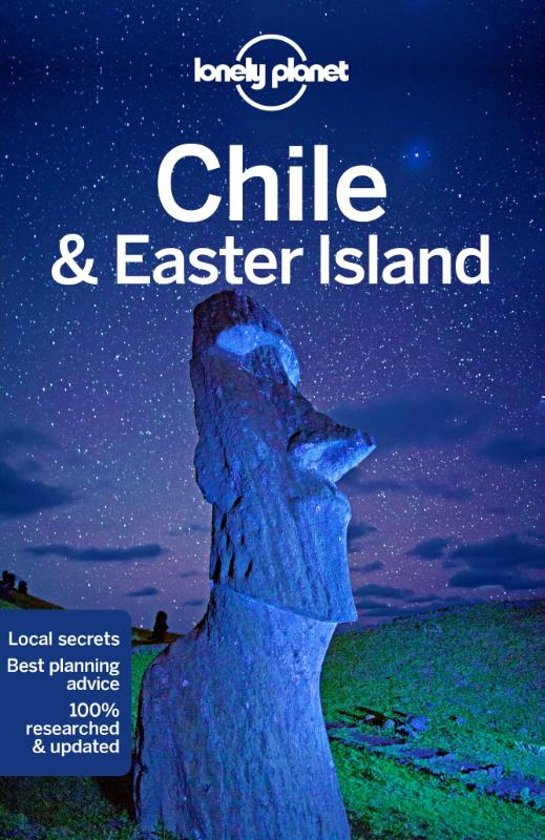 Lonely Planet Chile  (Chili) + Easter Island (Paaseiland) 9781786571656  Lonely Planet Travel Guides  Reisgidsen Chili