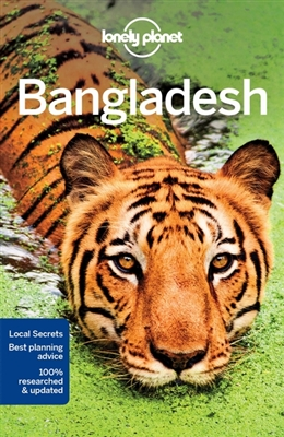 Lonely Planet Bangladesh 9781786572134  Lonely Planet Travel Guides  Reisgidsen Bangla Desh