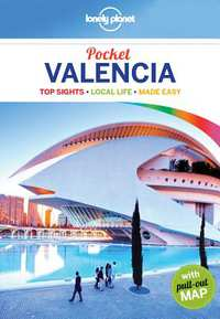 Valencia Lonely Planet Pocket Guide 9781786572233  Lonely Planet Lonely Planet Pocket Guides  Reisgidsen Valencia