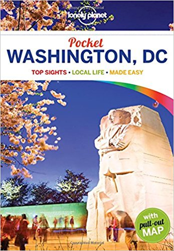 Washington DC Lonely Planet Pocket Guide 9781786572455  Lonely Planet Lonely Planet Pocket Guides  Reisgidsen New York, Pennsylvania, Washington DC