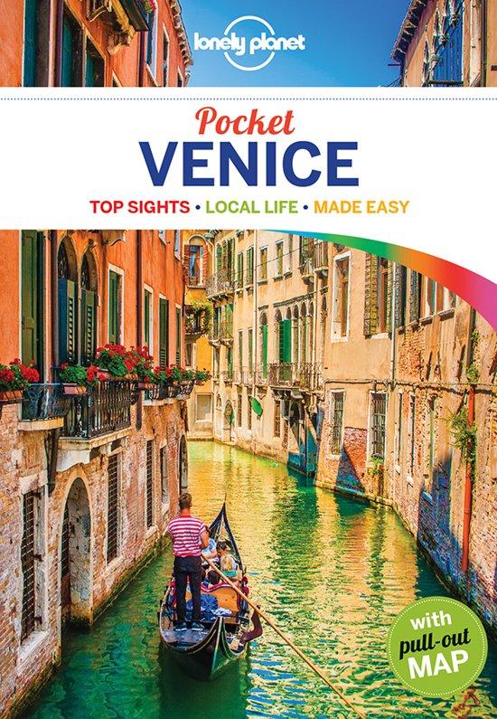 Venice Lonely Planet Pocket Guide Venetië 9781786572523  Lonely Planet Lonely Planet Pocket Guides  Reisgidsen Venetië, Veneto, Friuli
