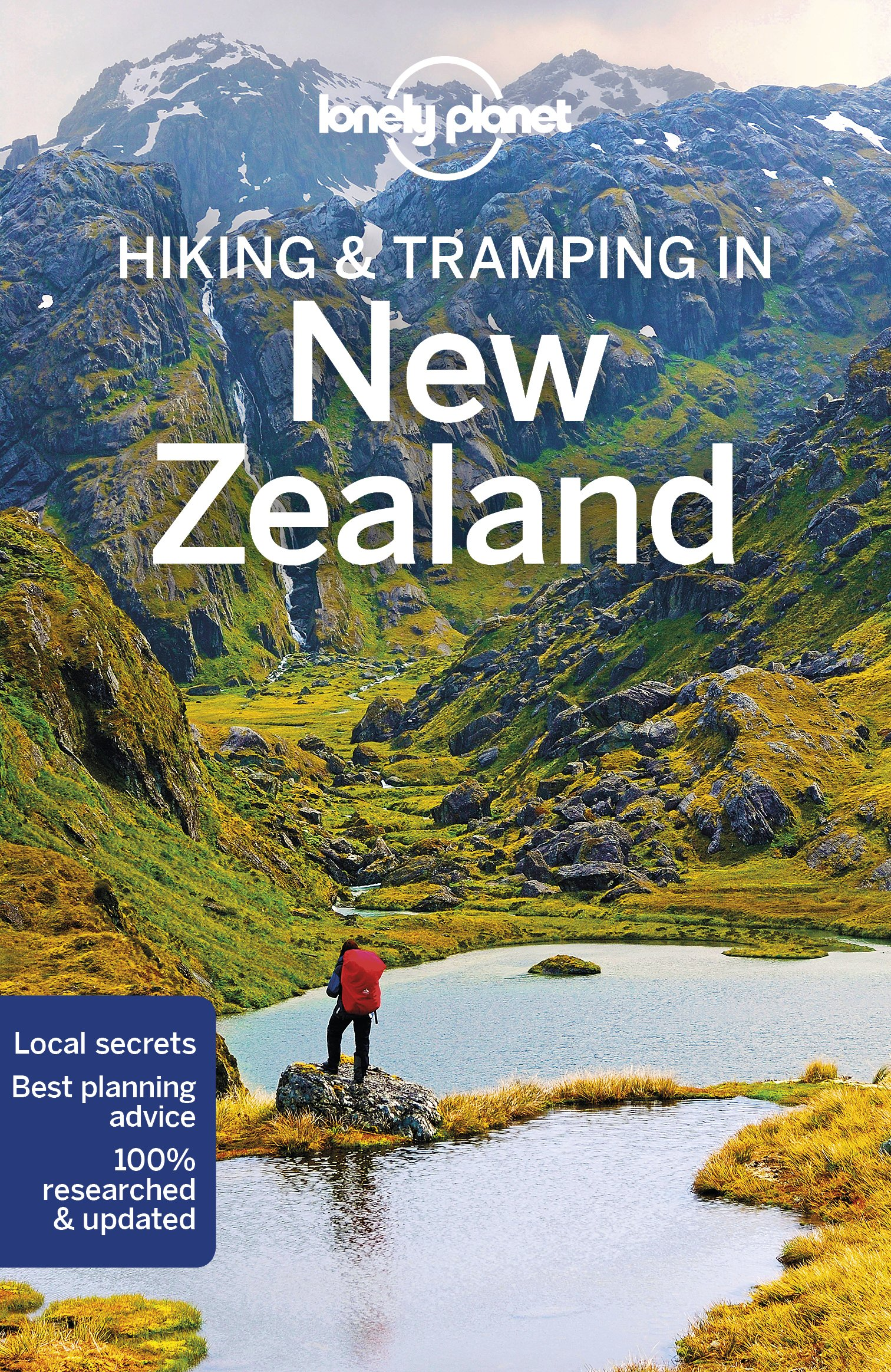 New Zealand Hiking &Tramping | Lonely Planet 9781786572691  Lonely Planet Walking Guides  Wandelgidsen Nieuw Zeeland