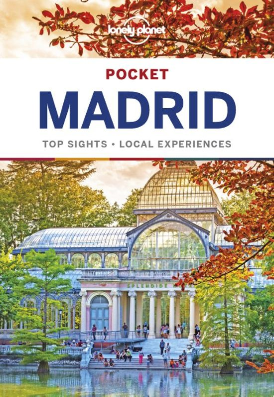 Madrid Lonely Planet Pocket Guide 9781786572783  Lonely Planet Lonely Planet Pocket Guides  Reisgidsen Madrid